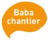 Baba Chantier